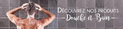 Catégorie Douche et Bain pour Homme - Prix bas