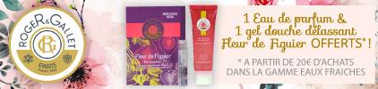 Promotions Roger & Gallet Eaux fraiches gel douche et eau Fleur de figuier- Pas cher
