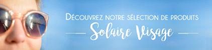 Catégorie Visage Solaire - Prix bas